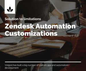 Zendesk Custom Automation