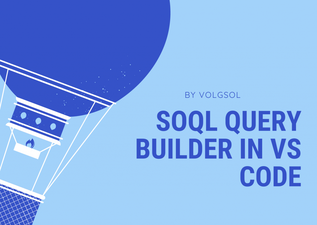 SOQL Query Builder in VS Code